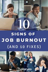 10 signs of job fatigue and 10 fixes