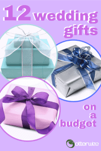 12 wedding gifts on a budget