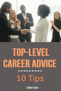 Top-level career advice - 10 tips