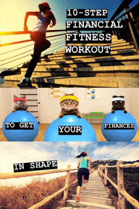 10-Step Financial Fitness Workout (to get your finances in shape)