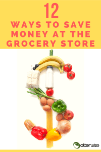 12 ways to save money at the grocery store