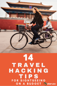 14 travel hacking tips for sightseeing on a budget